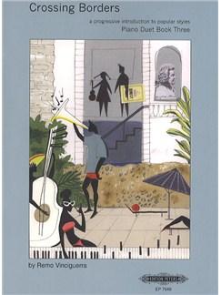 Remo Vinciguerra: Crossing Borders Book 3 (Piano Duet) Books | Piano Duet