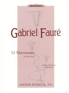 Gabriel Fauré: 13 Nocturnes Books | Piano