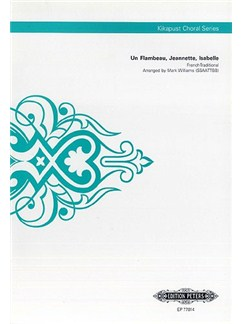 Un Flambeau Jeannette Isabelle (Kikapust Choral Series) Books | SSAATTBB, Choral