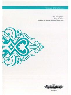 The Ash Grove (Kikapust Choral Series) Books   SSAATTBB