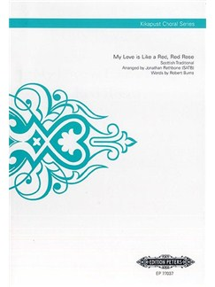 My Love is like A Red, Red Rose (Kikapust Choral Series) Books | SATB