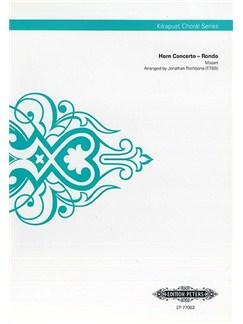 W.A. Mozart:  Horn Concerto – Rondo (Kikapust Choral Series) Books | TTBB