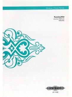 Jonathan Rathbone: Running Wild (Kikapust Choral Series) Books   ATBarBB, Choral