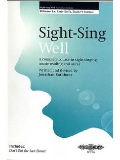 Sight-Sing Well: Teacher's Manual Volume 1A - Basic Solfa Books | Voice