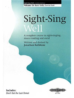 Sight Sing Well: Exercise Book Volume 1B - Basic Solfa Books | Voice