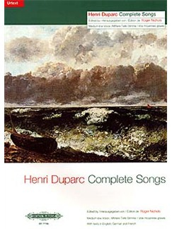 Henri Duparc: Complete Songs (Medium/Low Voice) Books | Medium, Low Voice, Piano Accompaniment