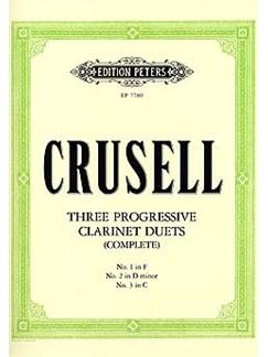 Bernhard Henrik Crusell: Three Progressive Clarinet Duets (Complete) Books | Clarinet (Duet)