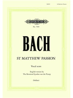J.S. Bach: St. Matthew Passion BWV 244 - English Vocal Score Books | Soprano, Alto, Tenor, Bass Voice, SATB, Piano Accompaniment