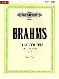 Johannes Brahms: Two Rhapsodies Op.79 (Edition Peters Urtext) Books | Piano