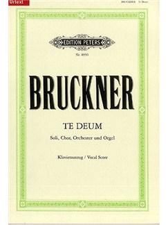 Anton Bruckner: Te Deum (SATB And Piano) Books | SATB, Piano Accompaniment