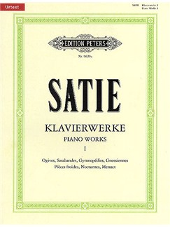 Erik Satie: Piano Works - Volume 1 (Edition Peters Urtext) Books | Piano