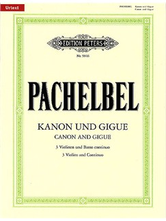 Johann Pachelbel: Canon And Gigue - Score And Parts (Edition Peters Urtext) Books | Violin (Trio), Continuo