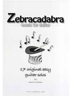 David Cottam Zebracadabra - Music For Guitar Books | Classical Guitar