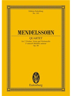 Felix Mendelssohn: String Quartet In F Minor Op.80 (Study Score) Books | String Quartet, Score