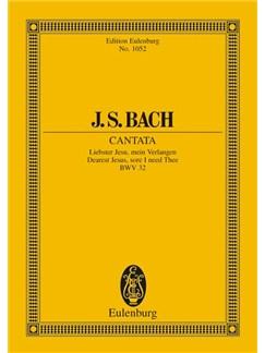 J.S. Bach: Cantata No. 32 Liebster Jesu BWV 32 Books | SATB, Orchestra