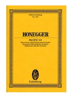 Arthur Honegger: Pacific 231 (Symphonic Movement) - Eulenburg Miniature Score Books | Orchestra
