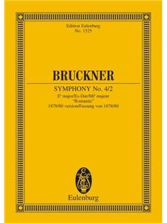 Anton Bruckner: Symphony No. 4 1878/80 Version (Study Score) Books | Orchestra
