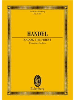 G.F. Handel: Zadok The Priest - Coronation Anthem (Eulenburg Miniature Score) Books | Choral, Orchestra