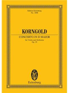 Erich Korngold: Concerto In D Op.35 For Violin (Eulenburg Miniature Score) Books | Violin, Orchestra