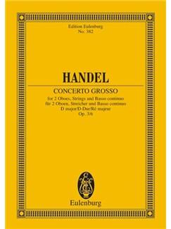 G.F. Händel: Concerto Grosso In D Major Op. 3 No. 6 HWV 317 Books | Oboe, Orchestra