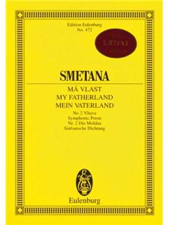 Bedrich Smetana: Ma Vlast - Vltava (Eulenburg Miniature Score) Books | Orchestra