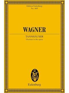 Richard Wagner: Tannhäuser (Eulenburg Miniature Score) Books | Orchestra