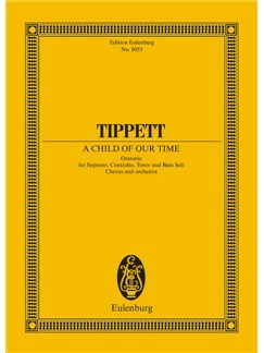 Michael Tippett: A Child Of Our Time Books | Orchestra, Choral