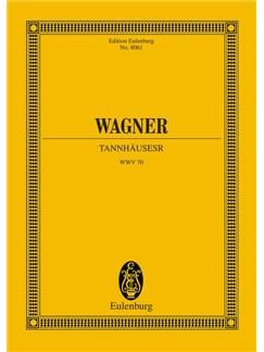 Richard Wagner: Tannhauser Urtext Books | Orchestra, Opera