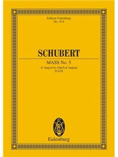 Franz Schubert: Mass No. 5 In A Flat Major D 678 Books | SATB, Orchestra
