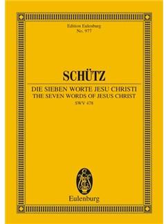 Heinrich Schutz: The Seven Words Of Jesus Christ On The Cross (Eulenburg Miniature Score) Books | Soprano, Alto, Tenor and Bass Soloists, SATB Chorus, Basso Continuo