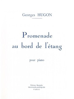Georges Hugon: Promenade Au Bord De L'Étang Books | Piano