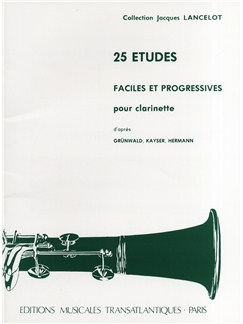 Jacques Lancelot: 25 Etudes Faciles Et Progressives Books | Clarinet