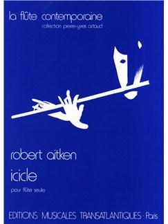 Robert Aitken: Icicle Livre | Flûte Traversière