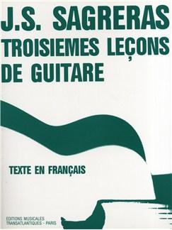 Julio Sagreras: Troisiemes Leçons De Guitare Books | Guitar