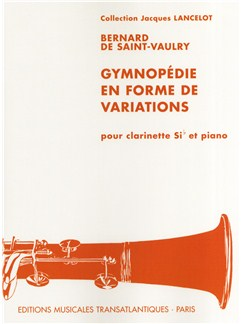 Bernard Saint Vaulry: Gymnopédie En Forme De Variations Livre | Clarinette, Accompagnement Piano