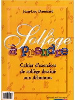 Jean-Luc Daumard: Solfège À Prendre Bog |