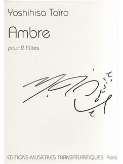 Yoshihisa Taira: Ambre Bog | Fløjte(Duet), Ensemble