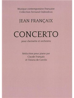 Jean Francaix: Concerto For Clarinet (Piano Reduction) Livre | Clarinette, Accompagnement Piano