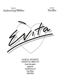 Andrew Lloyd Webber: Evita - Vocal Selections Books | Piano and Voice, with Guitar chord symbols
