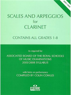 Scales And Arpeggios For Clarinet - Grades 1-8 (2005-08) Books | Clarinet