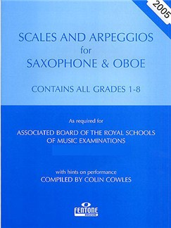 Scales And Arpeggios For Saxophone/Oboe - Grades 1-8 (2006-2007) Books | Saxophone, Clarinet