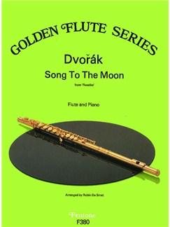 Antonin Dvorak: Song To The Moon (Flute) Books | Flute, Piano Accompaniment