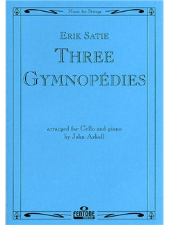 Erik Satie: Three Gymnopedies (Cello) Books | Cello, Piano Accompaniment