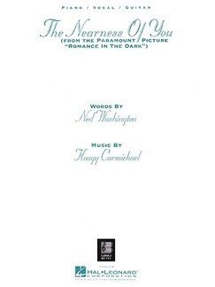 Hoagy Carmichael: The Nearness Of You (Romance In The Dark) Books | Piano, Voice & Guitar