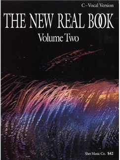 The New Real Book - Volume Two (C Vocal Version) Books | C Instruments