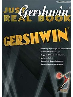 Just Gershwin Real Book - C Edition Fakebook Books | C Instruments