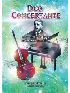 Arthur Sullivan: Duo Concertante For Double Bass & Piano Books | Double Bass, Piano Accompaniment