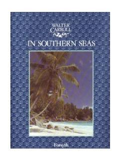 Walter Carroll: In Southern Seas Books | Piano