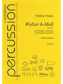 Frederic Chopin: Waltz In B Minor Op.69 No.2 Books | Vibraphone, Piano Accompaniment