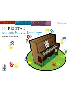 In Recital With Little Pieces For Little Fingers - Original Solos Book 1 Books | Piano